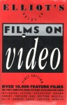 Elliot's Guide to Films on Video