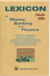 Lexicon of Money, Banking and Finance